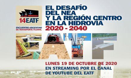 ENCUENTRO ARGENTINO DE TRANSPORTE FLUVIAL: El desafío del NEA y la Región Centro en la Hidrovía 2020-2040
