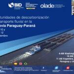 ///TRANSMISIÓN EN VIVO AQUÍ /// Oportunidades de descarbonización del transporte fluvial en la Hidrovía Paraguay-Paraná