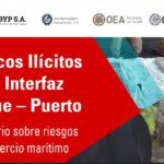 """Seminario: """"Tráficos Ilícitos en la interfaz buque-puerto"""""""