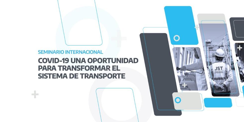 JST lanza Seminario Internacional: Covid19, una oportunidad para transformar el sistema de transporte