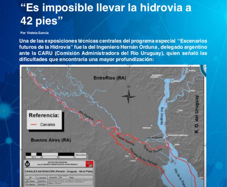 """Programa especial """"Escenarios Futuros de la Hidrovía"""" presentación de Hernán Orduna, delegado argentino ante la CARU"""