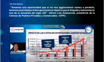 """Programa especial Escenarios Futuros de la Hidrovía, presentación de Luis Zubizarreta """"La autopista del siglo XXI"""""""
